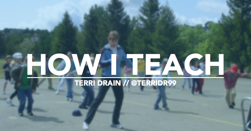 how i teach terri drain