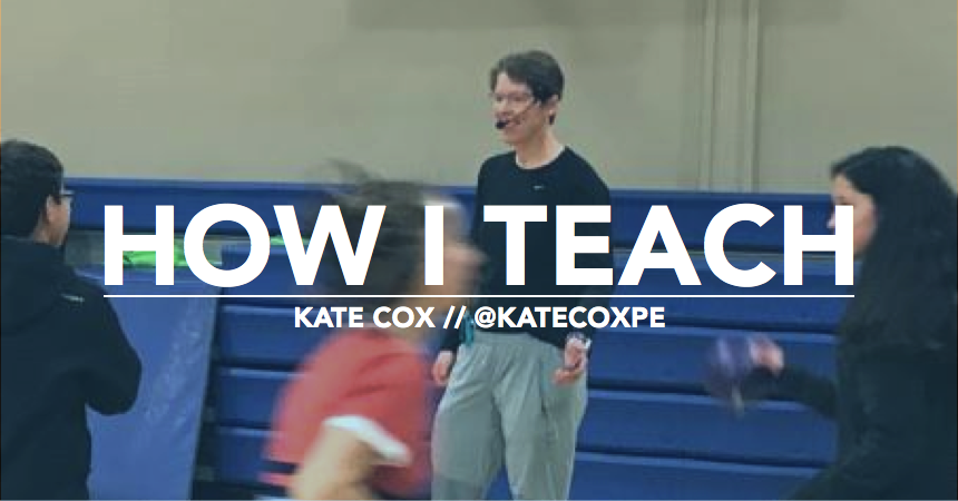 Kate Cox How I Teach