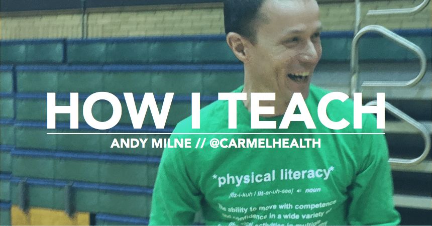 How I Teach: Andy Milne