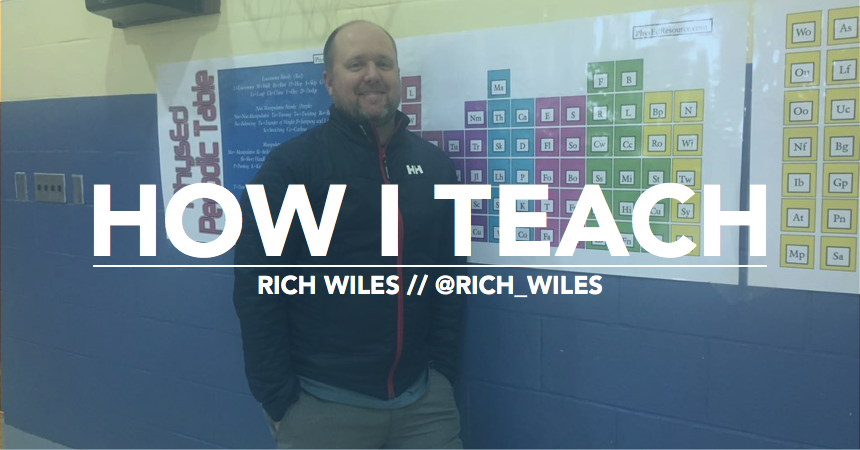 How I Teach - Rich Wiles