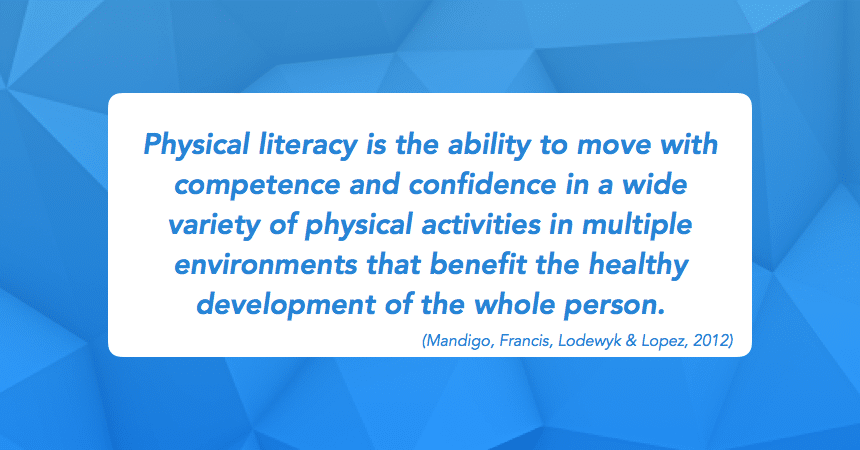 Physical Literacy Definition
