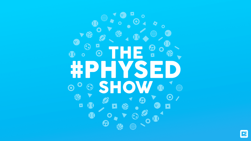 The #PhysEd Show Podcast