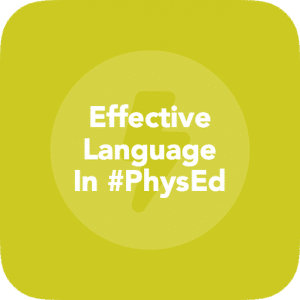 Effective Language In Physical Edication