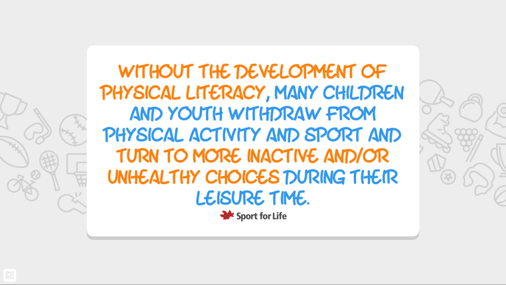 Physical Literacy Quote