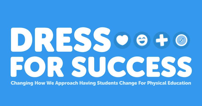 Dress For Success In Physical Education
