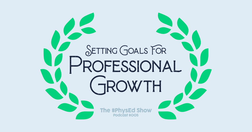 Setting Goals for Professional Growth