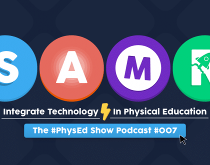The SAMR Model: Technology In Physical Education