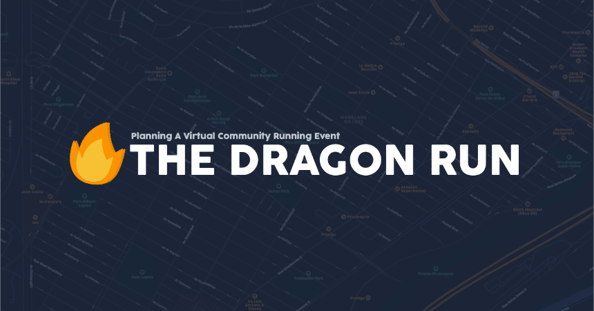 The Dragon Run: Planning A Virtual Community Running Event