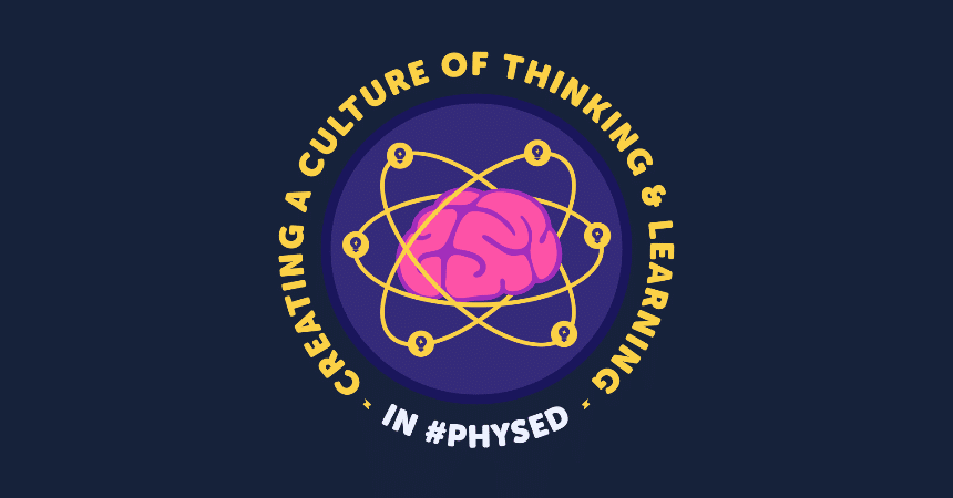 Creating A Culture Of Thinking And Learning In Physical Education